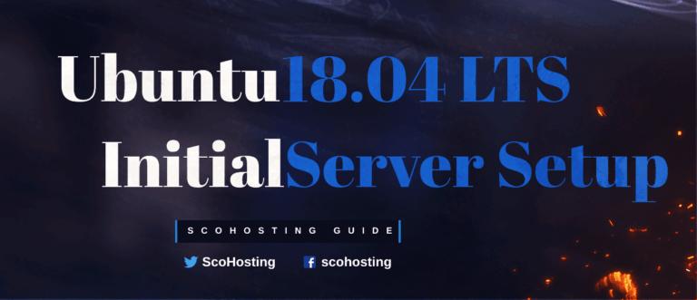 Initial Server Setup for Ubuntu 18.04